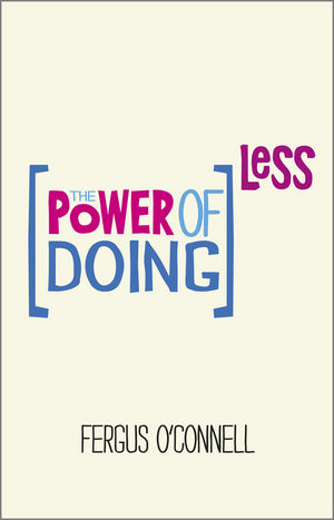 Carte engleza_ The Power of Doing Less