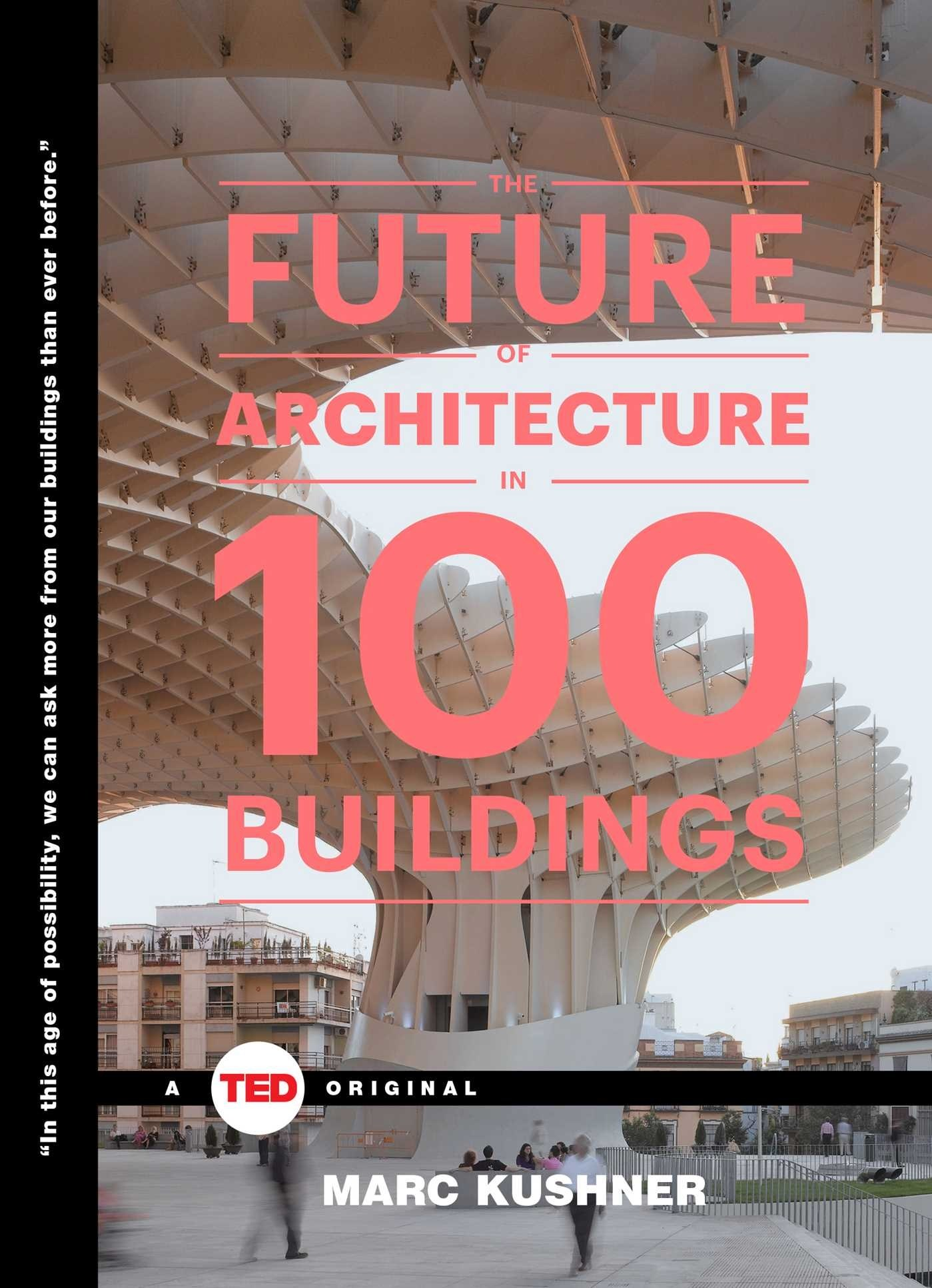 the-future-of-architecture-in-100-buildings (1)