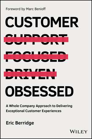 customer-obsessed-a-whole-company-approach-to-delivering-exceptional-customer-experiences