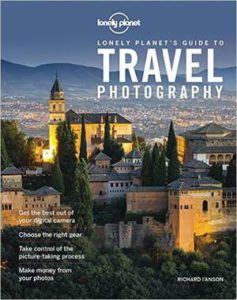 lonely-planet-s-guide-to-travel-photography